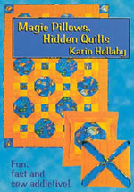 Magic Pillows Hidden Quilts