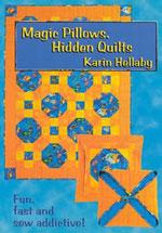Magic Pillows Hidden Quilts
